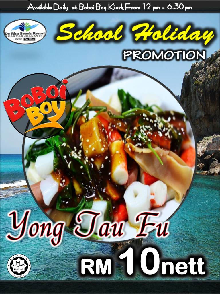 Yong Tau Fu School Holiday Promotion At Boboiboy Lkpp De Rhu Beach Resort Kuantan
